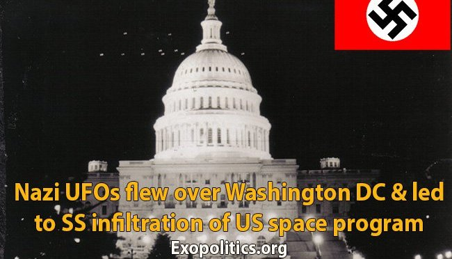 RISE OF THE FOURTH REICH: Nazi UFOs flew over Washington & led to SS infiltration of US space program – By Dr Michael Salla